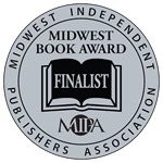 Midwest Book Award 2012 Finalist: Best Mystery/Thriller of the Year
